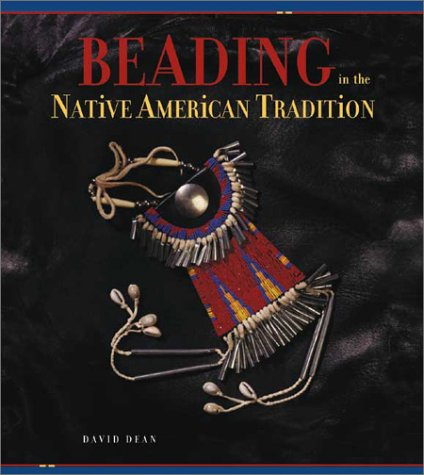 Beading in the Native American Tradition   2002 edition cover