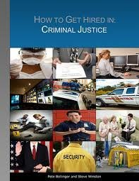 How to Get Hired in Criminal Justice   2012 edition cover