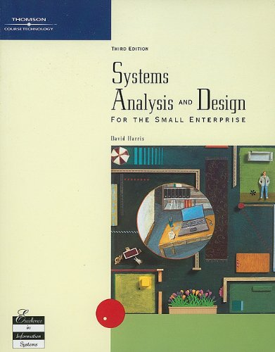 Systems Analysis and Design for the Small Enterprise  3rd 2003 (Revised) edition cover