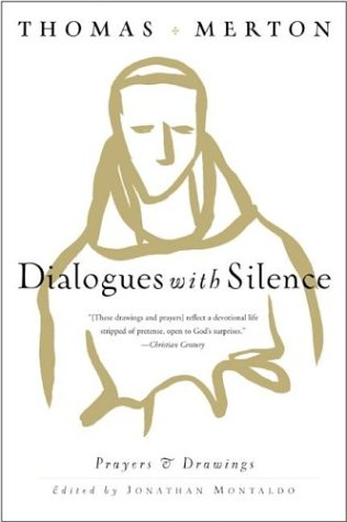 Dialogues with Silence Prayers and Drawings  2001 edition cover