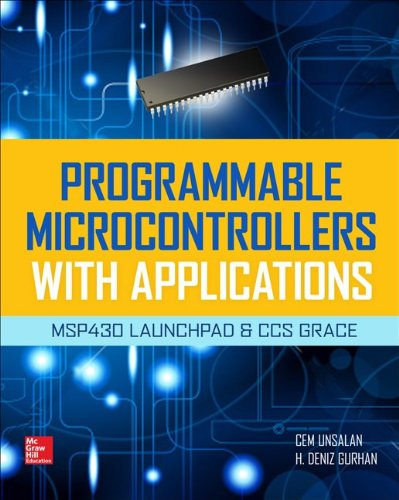 Programmable Microcontrollers with Applications Msp430 Launchpad with Ccs and Grace  2014 edition cover