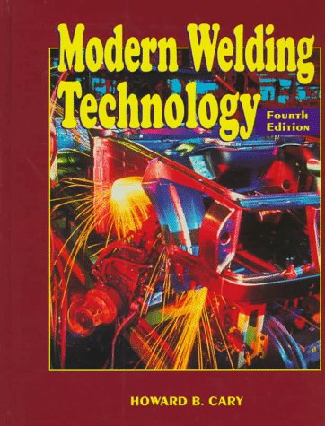 Modern Welding Technology  4th 1998 edition cover