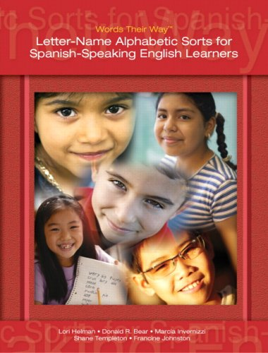 Words Their Way Letter-Name Alphabetic Sorts for Spanish-Speaking English Learners 5th 2009 edition cover
