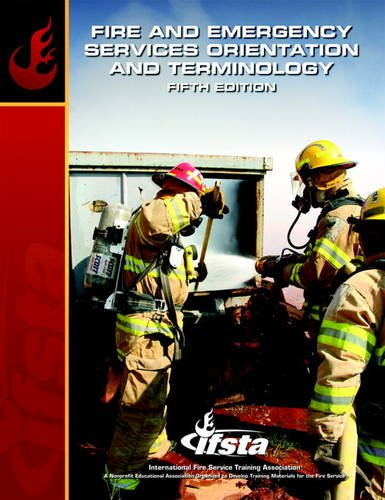 Fire and Emergency Services Orientation and Terminology  5th 2012 edition cover