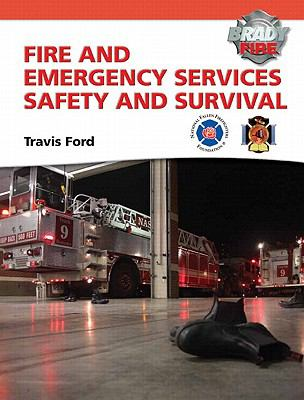 Fire and Emergency Services Safety and Survival   2012 9780132830034 Front Cover