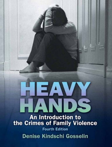 Heavy Hands An Introduction to the Crime of Intimate and Family Violence 4th 2010 edition cover