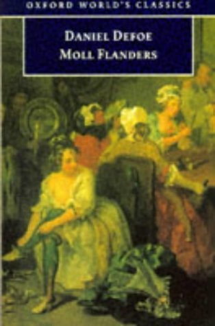 Fortunes and Misfortunes of the Famous Moll Flanders, and C   1998 9780192834034 Front Cover