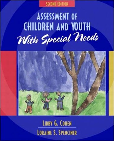 Assessment of Children and Youth with Special Needs  2nd 2003 (Revised) 9780205372034 Front Cover