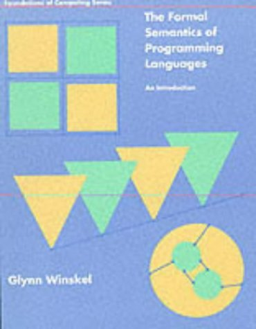 Formal Semantics of Programming Languages An Introduction N/A 9780262731034 Front Cover