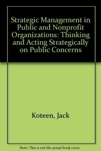 Strategic Management in Public and Nonprofit Organizations  N/A 9780275940034 Front Cover