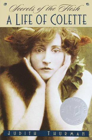 Secrets of the Flesh A Life of Colette N/A edition cover