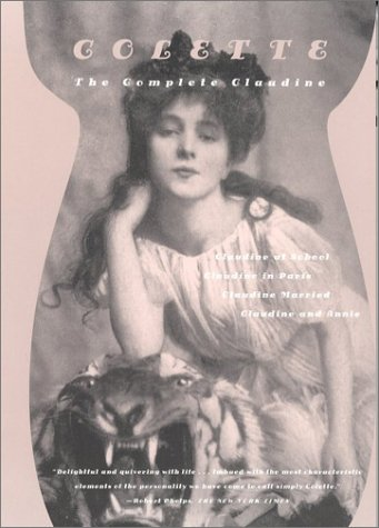 Complete Claudine Claudine at School - Claudine in Paris - Claudine Married - Claudine and Annie 2nd 2001 edition cover