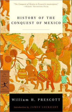 History of the Conquest of Mexico   2001 edition cover