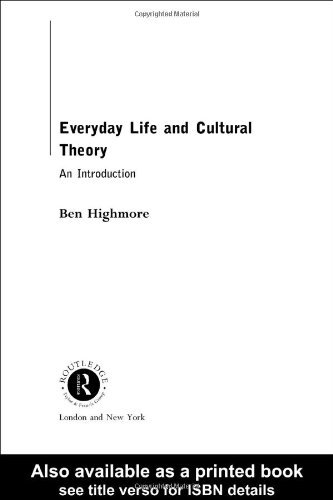 Everyday Life and Cultural Theory An Introduction  2001 9780415223034 Front Cover