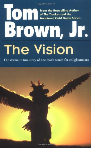 Vision The Dramatic True Story of One Man's Search for Enlightenment  1988 edition cover