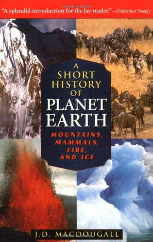 Short History of Planet Earth Mountains, Mammals, Fire, and Ice  1996 9780471197034 Front Cover