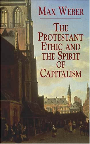 Protestant Ethic and the Spirit of Capitalism   2003 edition cover