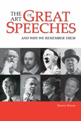 Art of Great Speeches And Why We Remember Them  2011 edition cover