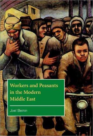 Workers and Peasants in the Modern Middle East   2001 edition cover