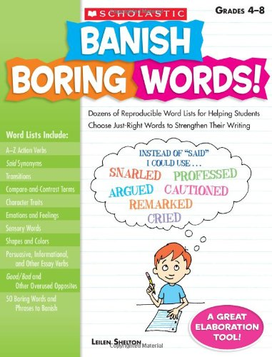 Banish Boring Words! Dozens of Reproducible Word Lists for Helping Students Choose Just-Right Words to Strengthen Their Writing  2009 edition cover