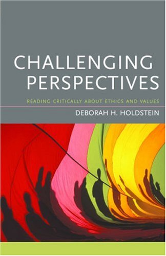 Challenging Perspectives Reading Critically about Ethics and Values  2005 9780618215034 Front Cover