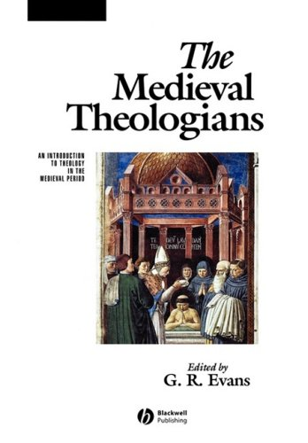 Medieval Theologians An Introduction to Theology in the Medieval Period  2001 edition cover