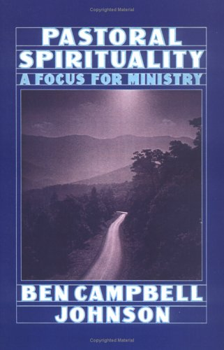 Pastoral Spirituality A Focus for Ministry N/A 9780664250034 Front Cover
