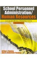School Personnel Administration/Human Resources A California Perspective 7th (Revised) edition cover