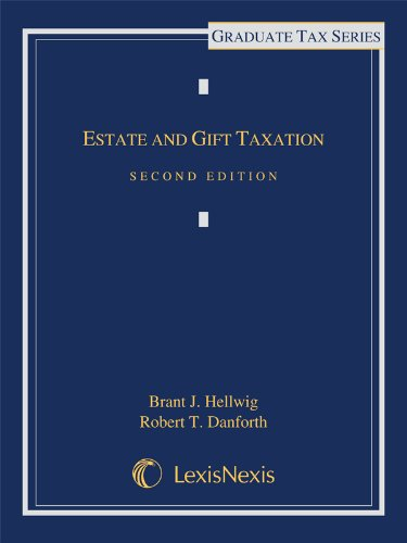 Estate and Gift Taxation:   2013 edition cover