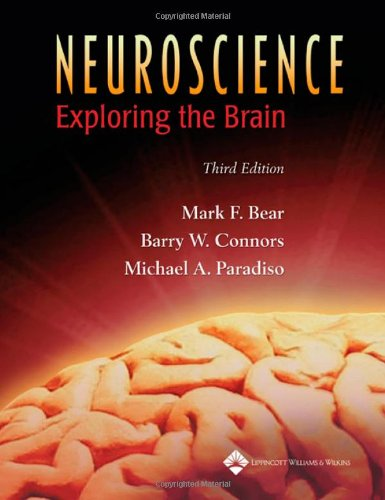 Neuroscience Exploring the Brain 3rd 2007 (Revised) 9780781760034 Front Cover