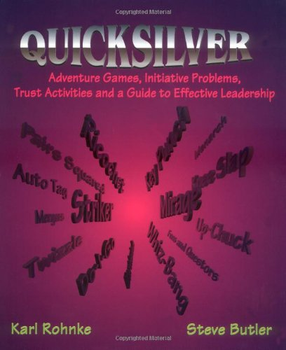 Quicksilver Adventure Games Initiative Problems Trust Activities and a Guide to Effective Leadership Revised edition cover