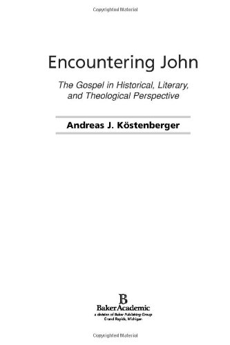 Encountering John The Gospel in Historical, Literary, and Theological Perspective N/A edition cover