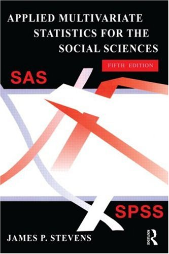 Applied Multivariate Statistics for the Social Sciences  5th 2009 (Revised) edition cover