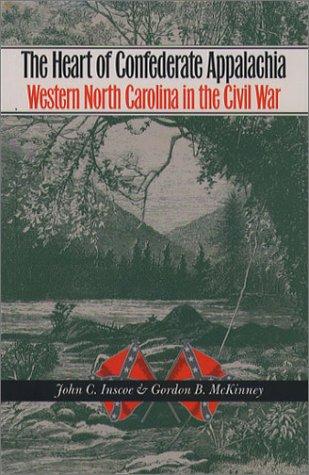 Heart of Confederate Appalachia Western North Carolina in the Civil War  2003 edition cover