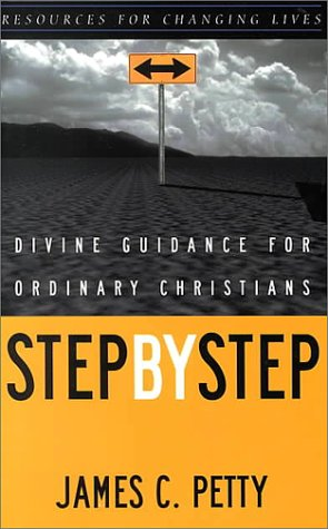 Step by Step Divine Guidance for Ordinary Christians N/A edition cover