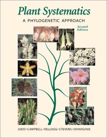 Plant Systematics A Phylogenetic Approach 2nd 2002 9780878934034 Front Cover