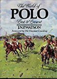 World of Polo : Past and Present N/A 9780881622034 Front Cover