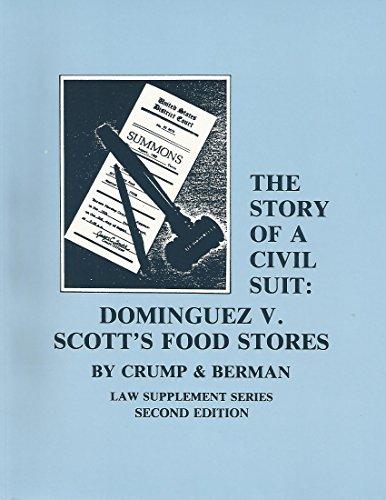 Story of a Civil Suit Dominguez vs. Scott's Food Stores 2nd edition cover