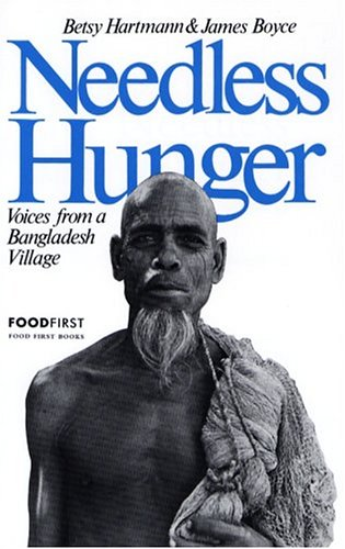 Needless Hunger Voices from a Bangladesh Village 2nd 1982 (Revised) edition cover