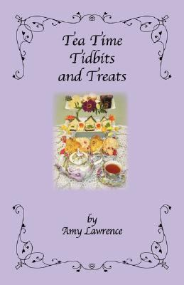 Tea Time Tidbits and Treats  N/A edition cover
