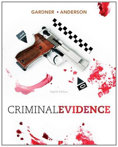 Criminal Evidence  8th 2013 9781111838034 Front Cover