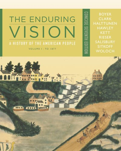 Enduring Vision A History of the American People - To 1877 7th 2013 edition cover