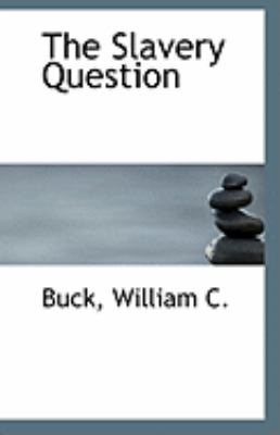 Slavery Question  N/A 9781113243034 Front Cover
