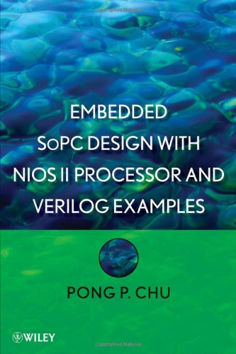 Embedded SoPC Design with Nios II Processor and Verilog Examples   2012 9781118011034 Front Cover