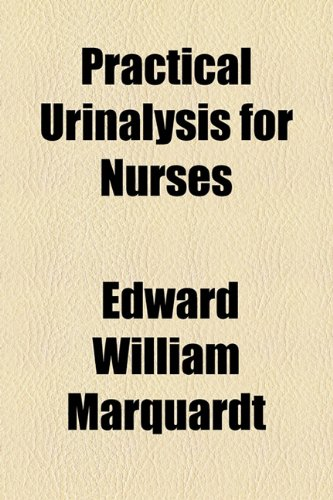 Practical Urinalysis for Nurses  2010 edition cover