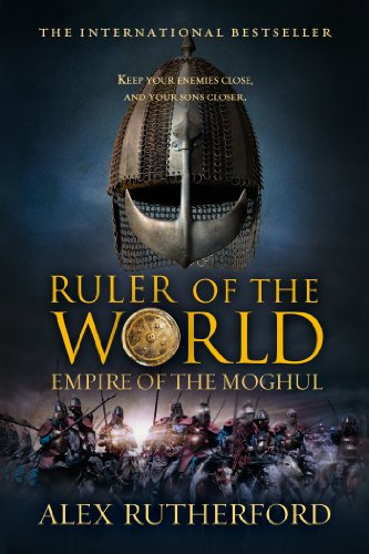 Ruler of the World Empire of the Moghul N/A edition cover