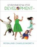 Understanding Child Development:   2016 9781305501034 Front Cover