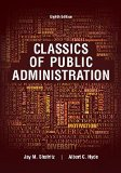 Classics of Public Administration:   2016 9781305639034 Front Cover