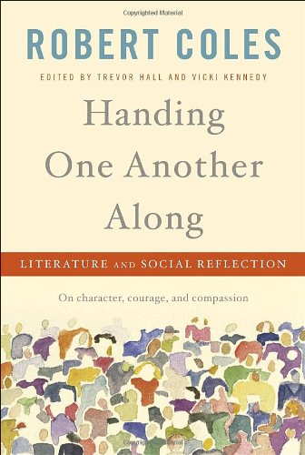 Handing One Another Along Literature and Social Reflection  2010 edition cover