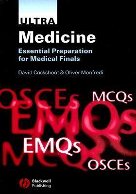 Ultra Medicine Essential Preparation for Medical Finals  2005 9781405124034 Front Cover